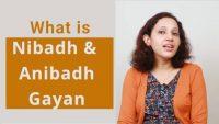 Nibadh and Anibadh Gayan