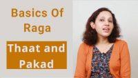 Tutorial on Thaat and Pakad - Basics of Raga