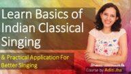 Basics of Indian Classical Singing-1